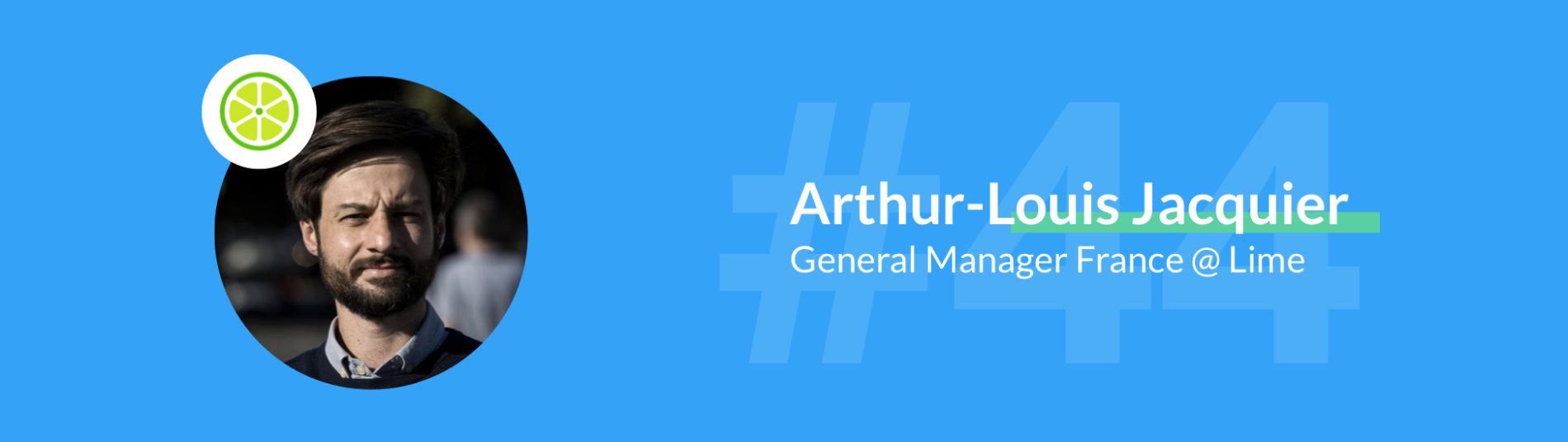 lime arthur louis general manager