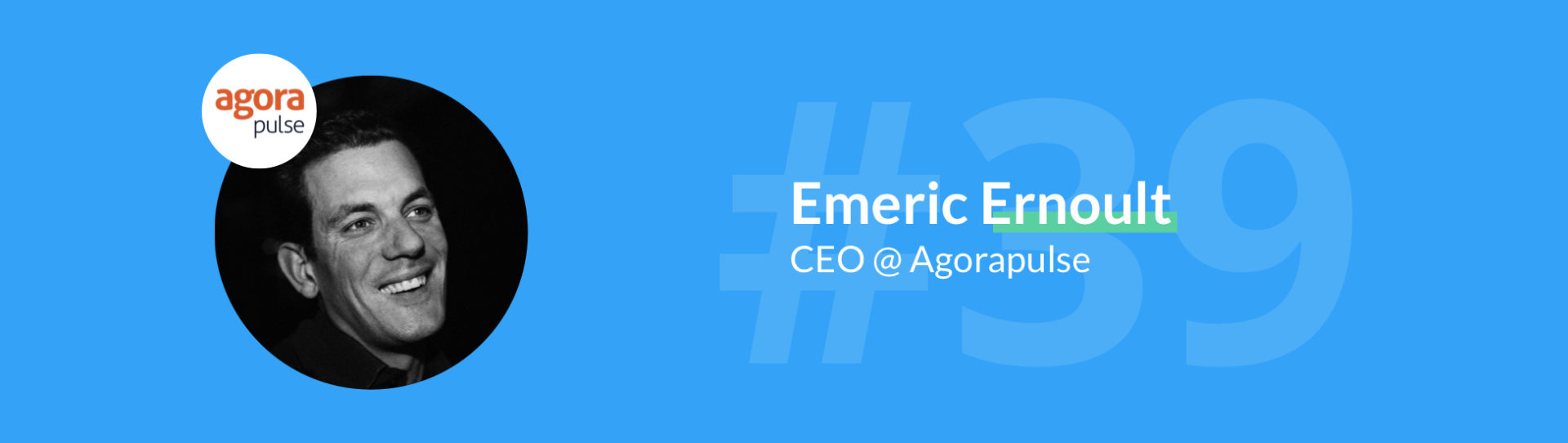 emeric ernoult agorapulse growth