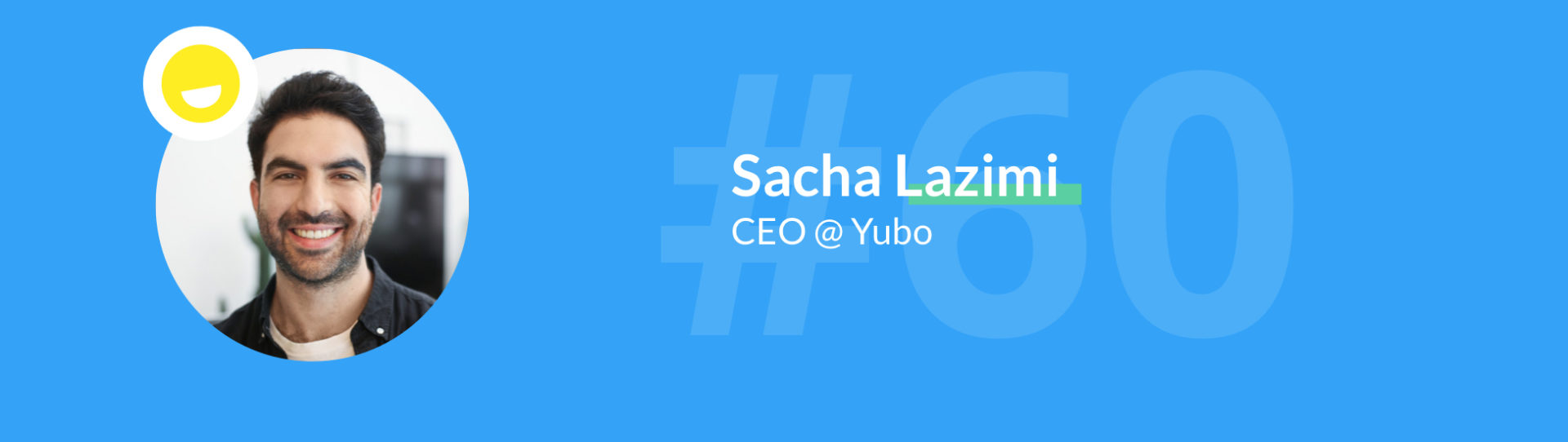 sacha lazimi yubo growth