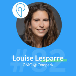 louise lesparre onepark podcast marketing