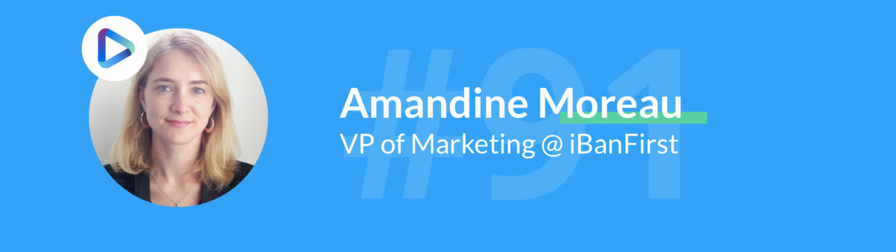ibanfirst podcast marketing amandine moreau