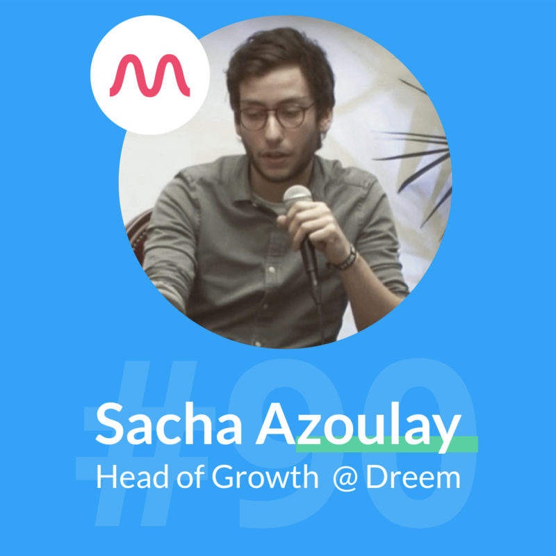 dreem podcast marketing sacha azoulay