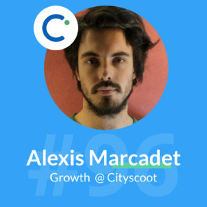 cityscoot alexis marcadet podcast growth