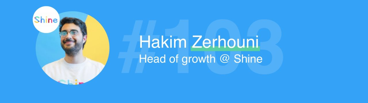 hakim head of growth shine