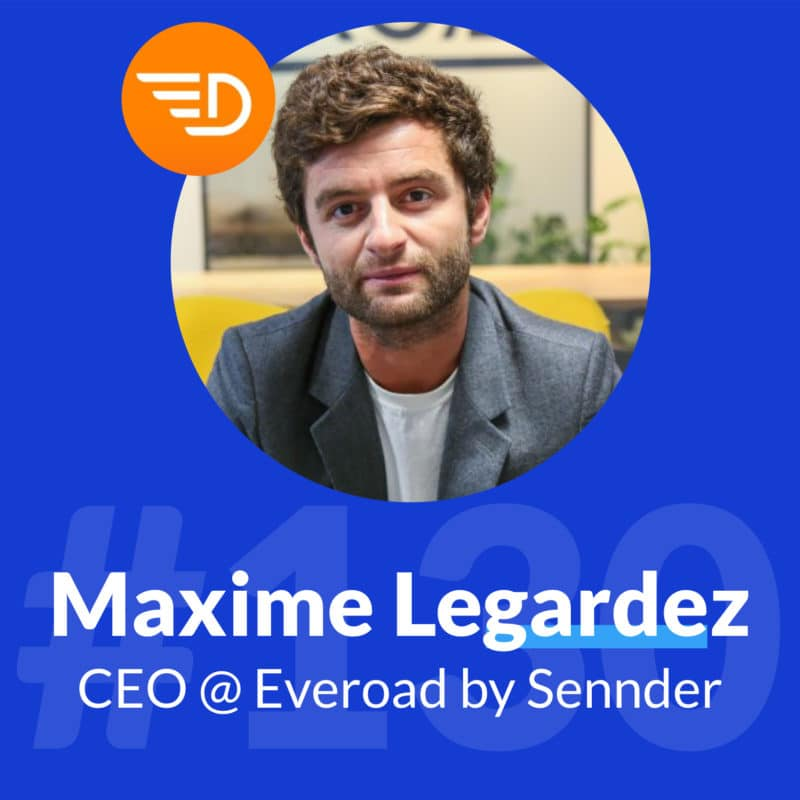 growthmakers-maxime-legardez-everoad-ceo