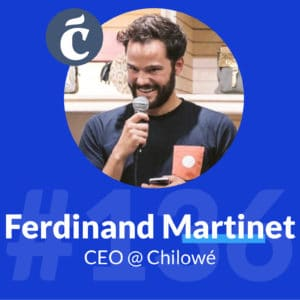 ferdinand-martinet-ceo-chilowé