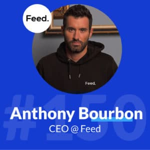 anthony-bourbon-ceo-fondateur-feed